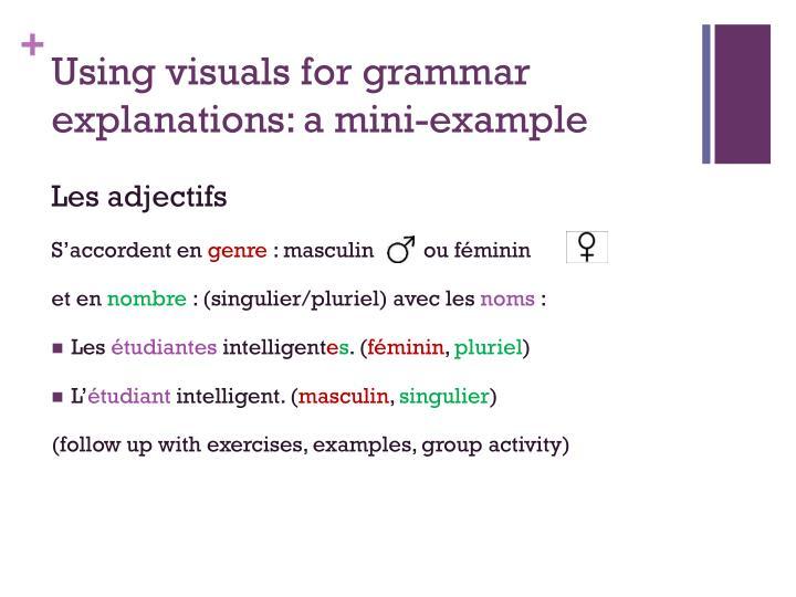 Using visuals for grammar explanations: a mini-example