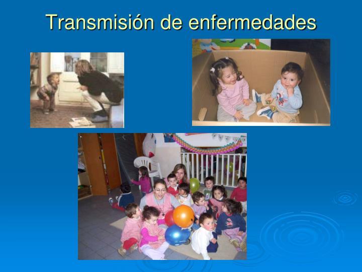 Transmisión de enfermedades