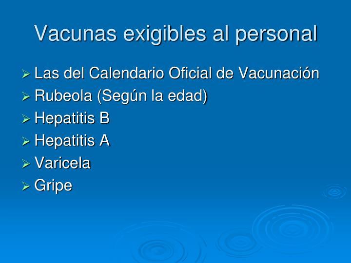 Vacunas exigibles al personal