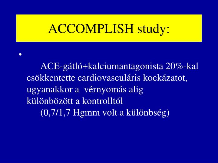 ACCOMPLISH study: