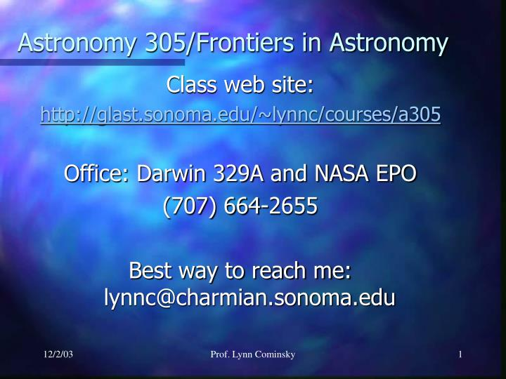 Astronomy 305 frontiers in astronomy