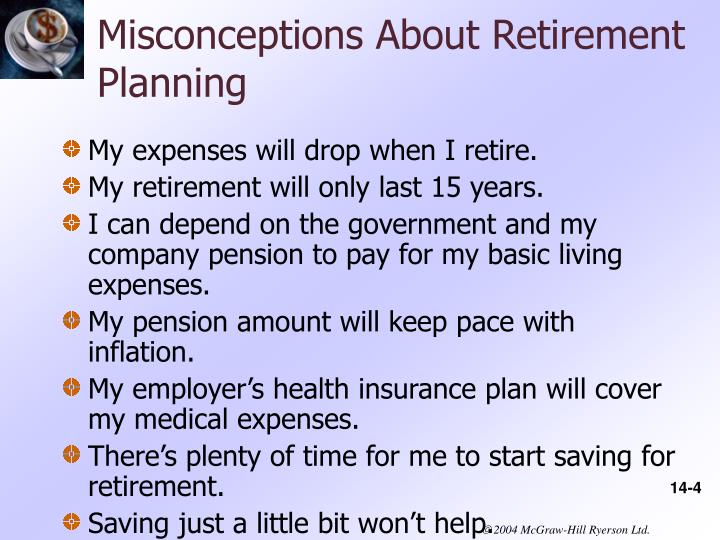 Misconceptions About Retirement Planning