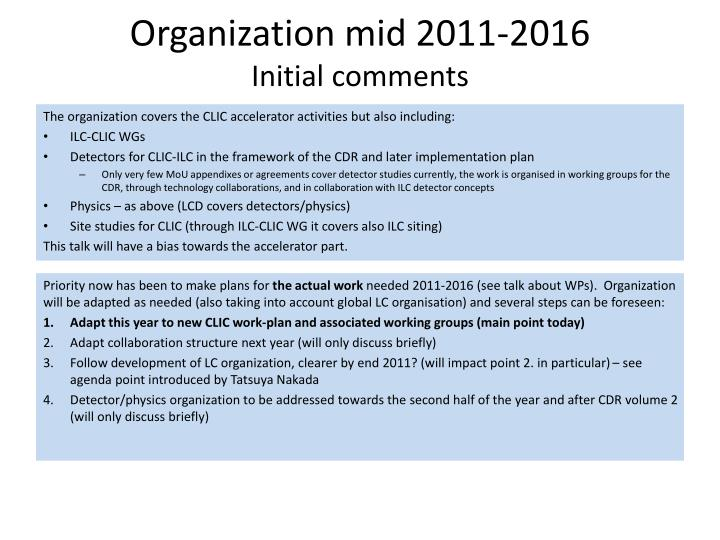 Organization mid 2011 2016 initial comments