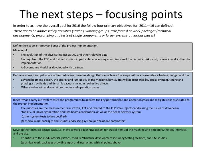The next steps – focusing points