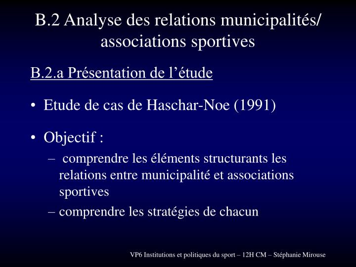 B.2 Analyse des relations municipalités/ associations sportives