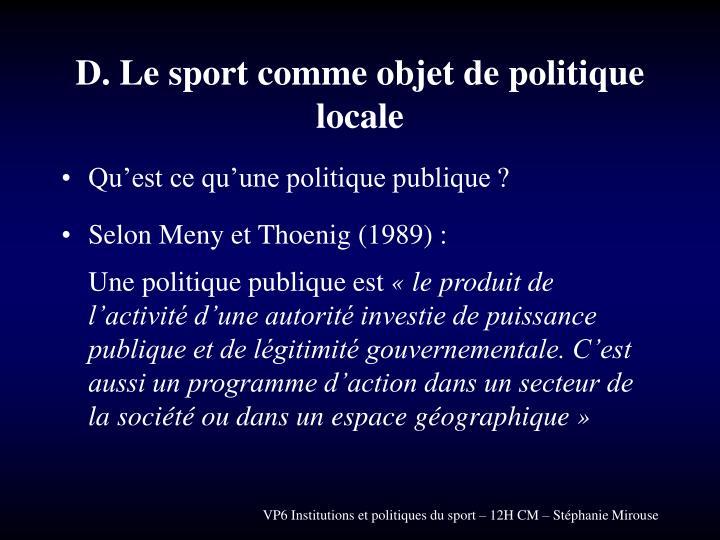 D. Le sport comme objet de politique locale