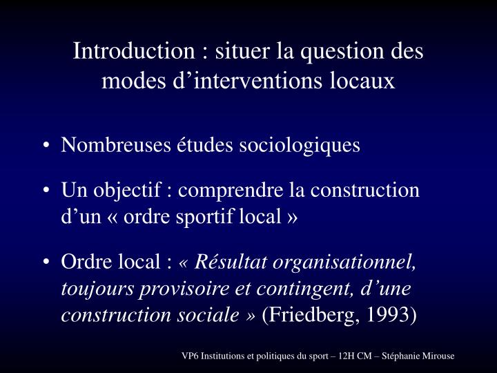 Introduction : situer la question des modes d'interventions locaux