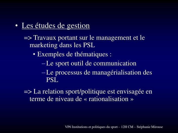 Les études de gestion