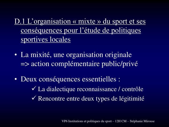 D.1 L'organisation « mixte » du sport et ses conséquences pour l'étude de politiques sportives locales
