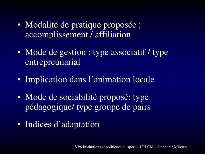 Modalité de pratique proposée : accomplissement / affiliation