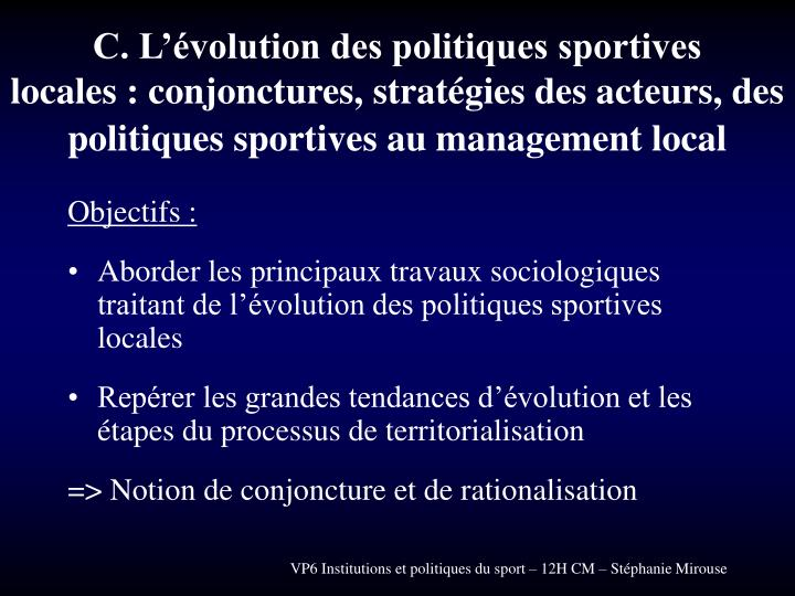C. L'évolution des politiques sportives