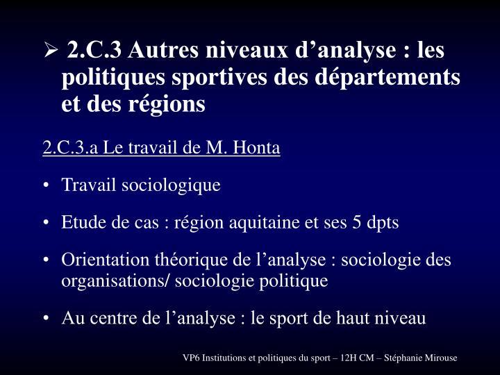 2.C.3 Autres niveaux d'analyse : les politiques sportives des départements et des régions