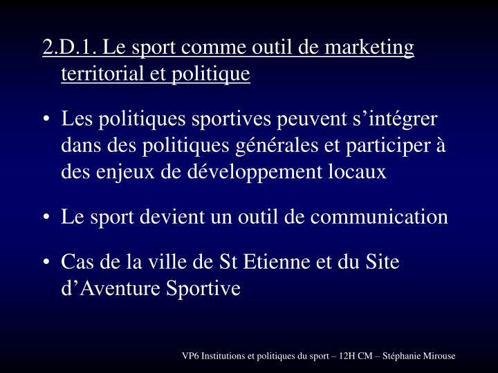 2.D.1. Le sport comme outil de marketing territorial et politique