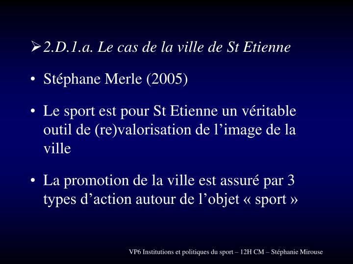 2.D.1.a. Le cas de la ville de St Etienne