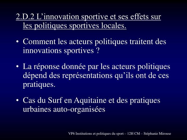 2.D.2 L'innovation sportive et ses effets sur les politiques sportives locales.
