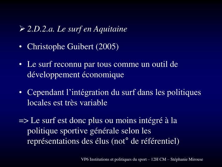 2.D.2.a. Le surf en Aquitaine