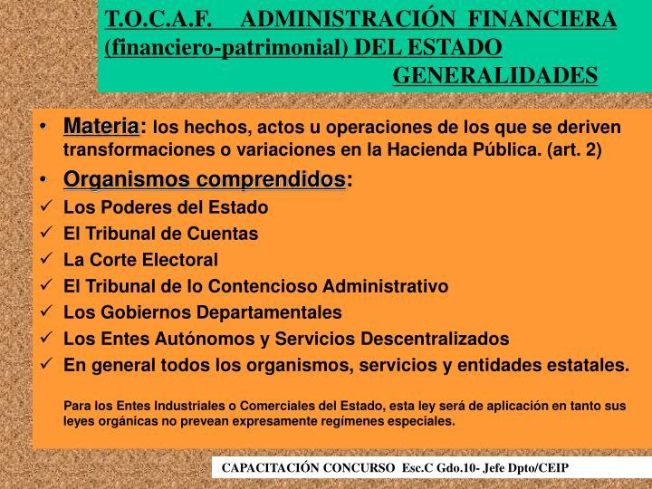 T.O.C.A.F.     ADMINISTRACIÓN  FINANCIERA (financiero-patrimonial) DEL ESTADO