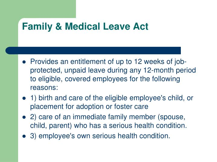 Family & Medical Leave Act