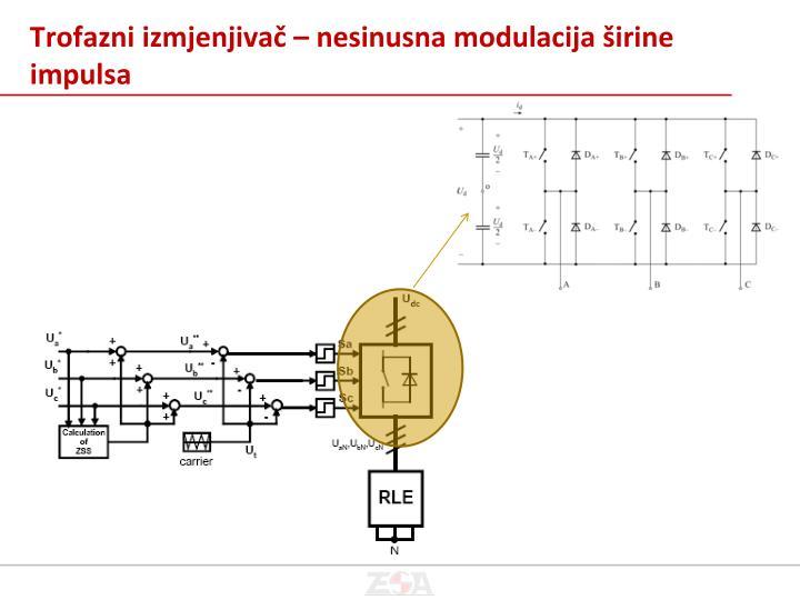Trofazni izmjenjivač – nesinusna modulacija širine impulsa