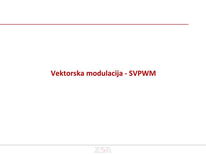 Vektorska modulacija - SVPWM