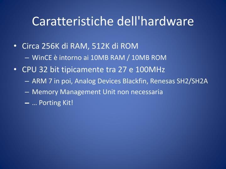 Caratteristiche dell'hardware