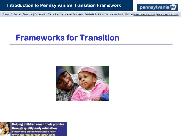 Frameworks for Transition