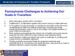 pennsylvania challenges to achieving our goals in transition
