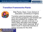 transition frameworks pianta