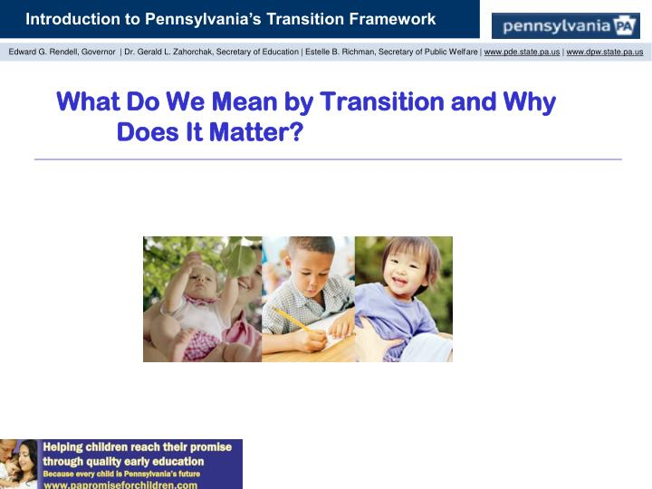 What do we mean by transition and why does it matter