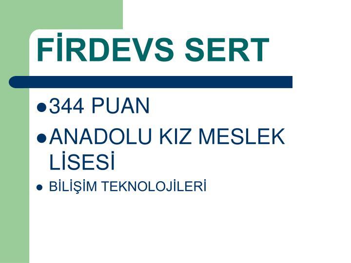 FİRDEVS SERT