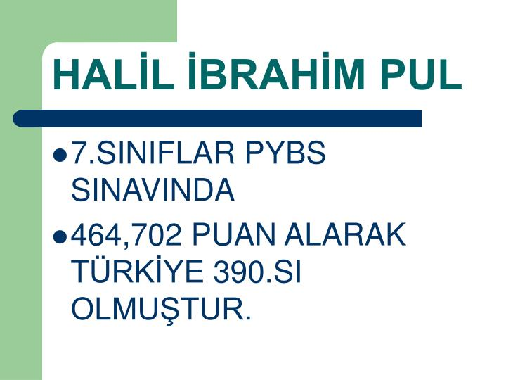 HALİL İBRAHİM PUL