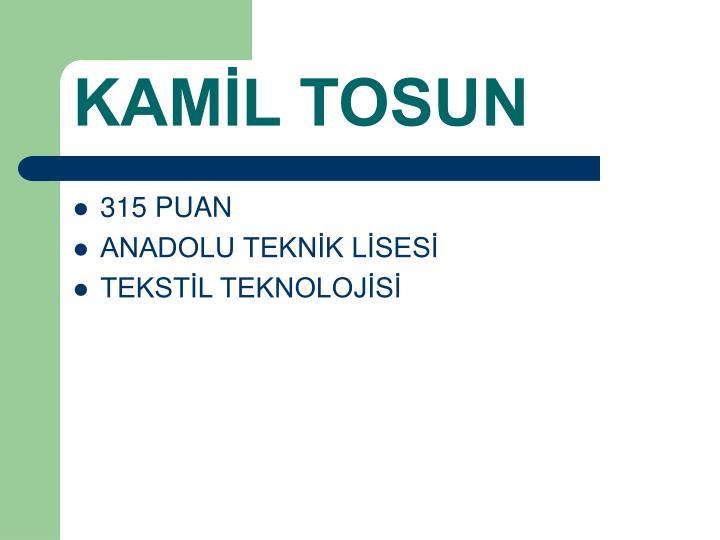 KAMİL TOSUN