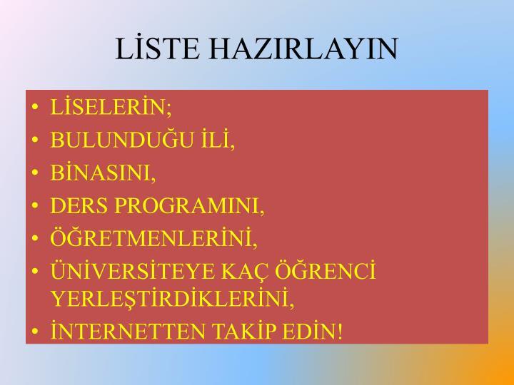 LİSTE HAZIRLAYIN