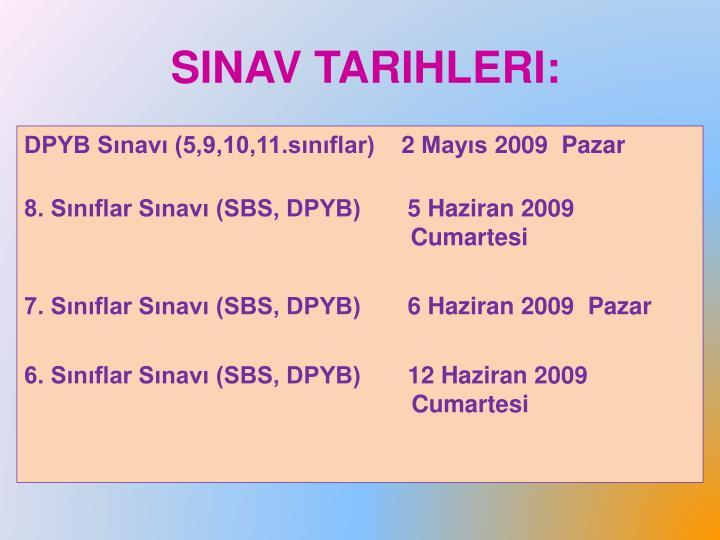 SInav Tarihleri: