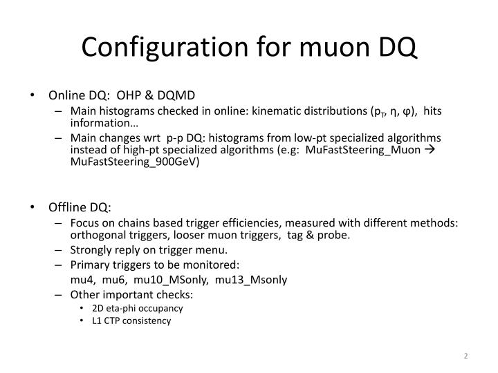 Configuration for muon dq