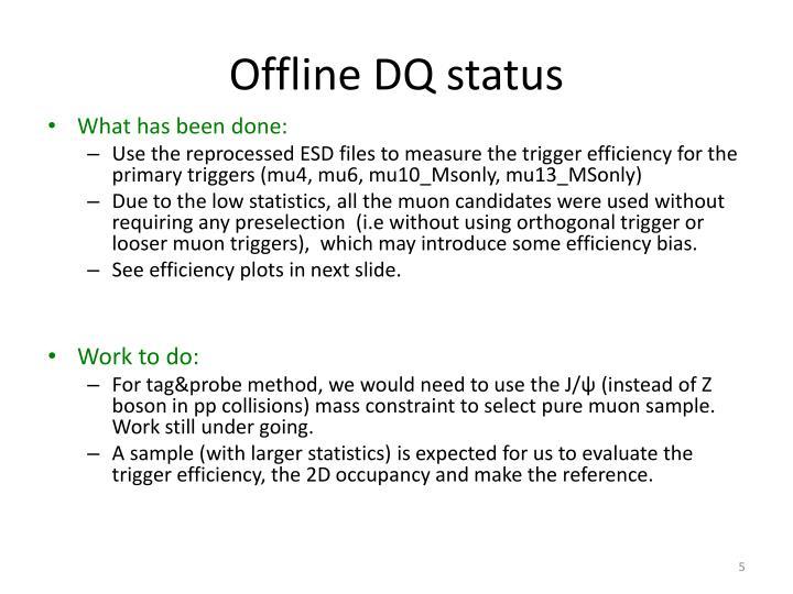 Offline DQ status