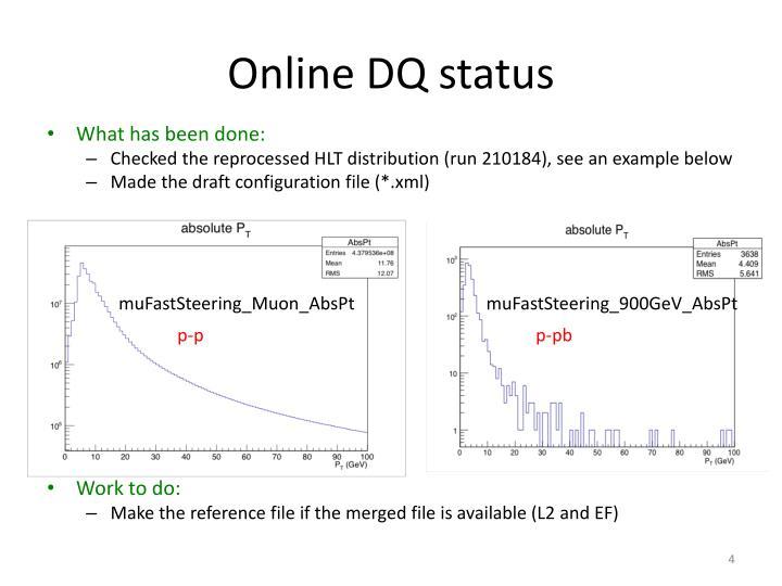 Online DQ status