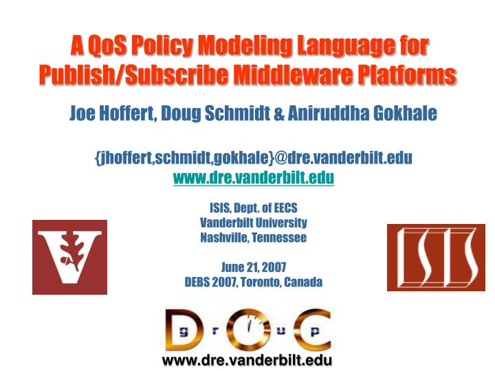 A qos policy modeling language for publish subscribe middleware platforms