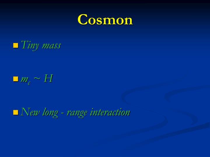 Cosmon
