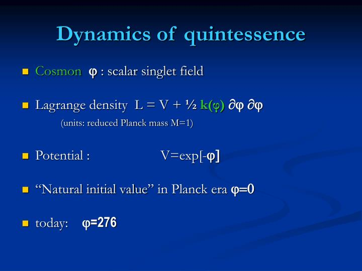 Dynamics of quintessence