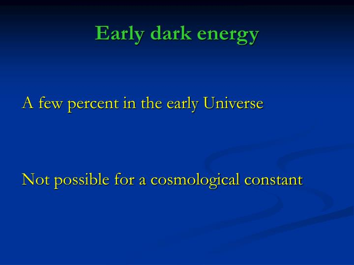 Early dark energy