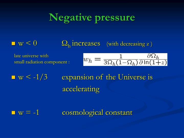 Negative pressure