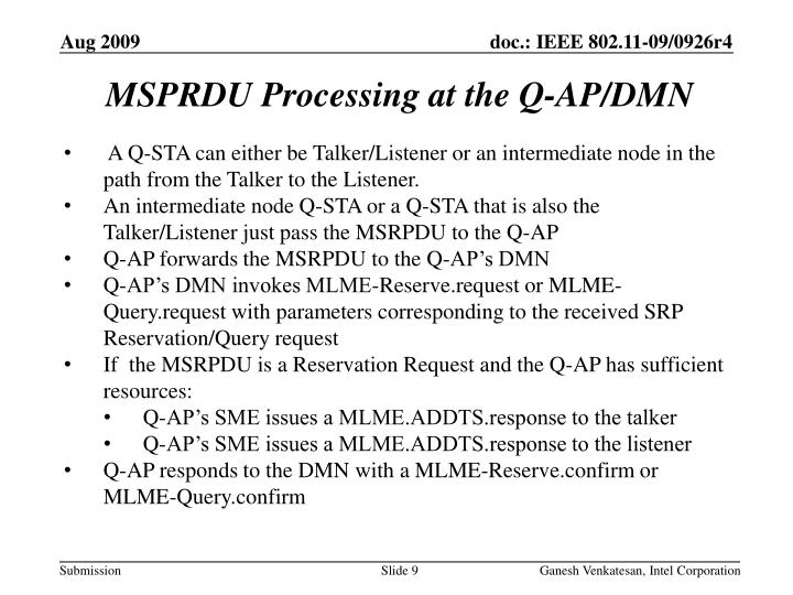 MSPRDU Processing at the Q-AP/DMN