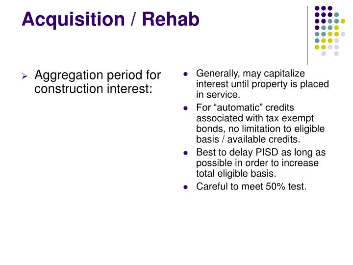 Aggregation period for construction interest: