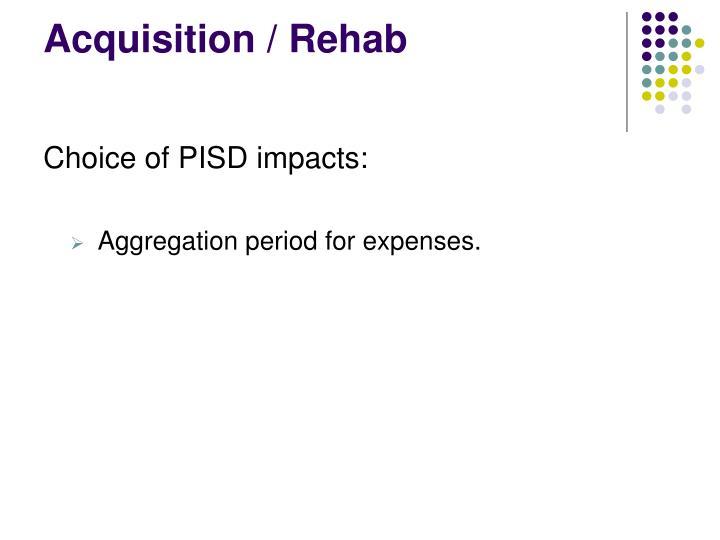 Acquisition / Rehab