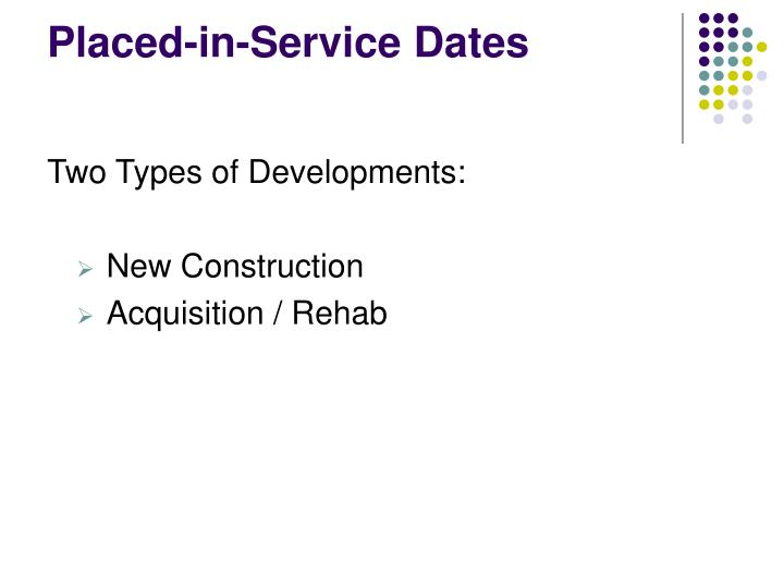 Placed-in-Service Dates