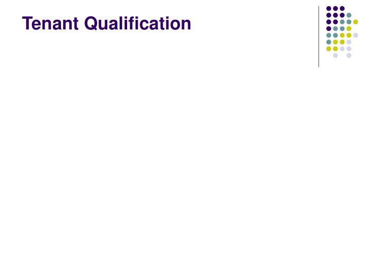 Tenant Qualification