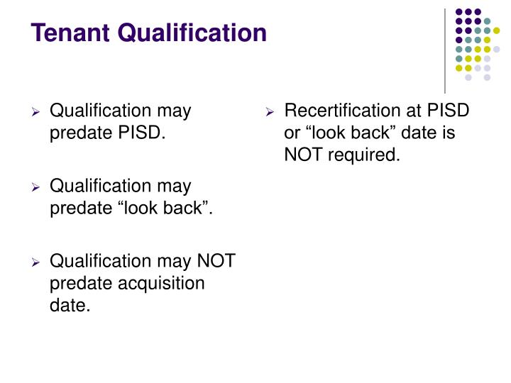 Qualification may predate PISD.