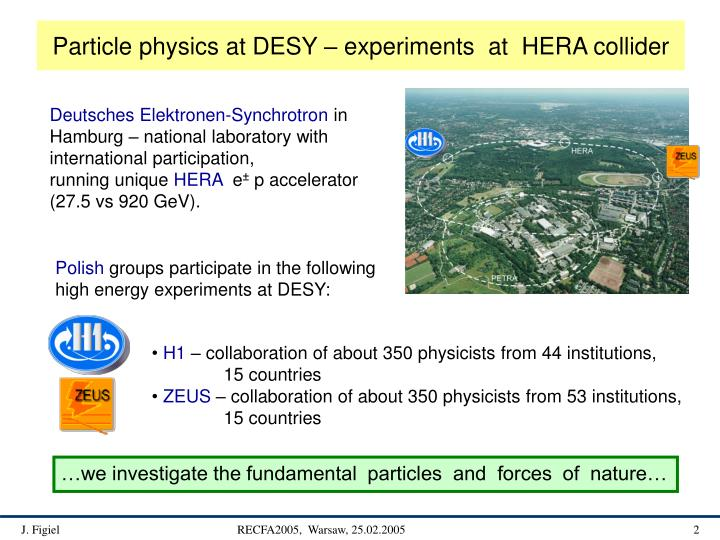 Particle physics at DESY – experiments  at  HERA collider