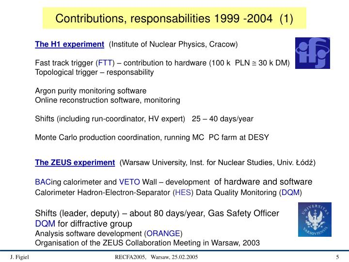 Contributions, responsabilities 1999 -2004  (1)